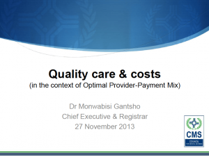 Quality Care and Cost